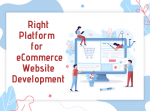 How to Choose the Right Platform for Your eCommerce Website Development